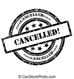 Cancelled. Rubber Stamp, Grunge, Circle