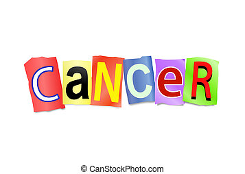 Illustration depicting cutout printed letters arranged to form the word cancer.