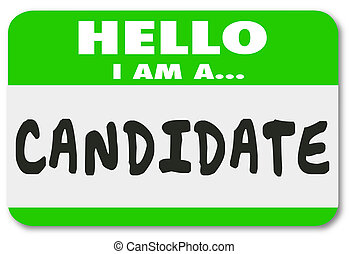 Candidate Name Tag Sticker Job Applicant Voting Election