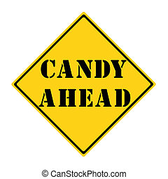 Candy Ahead Sign
