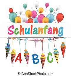 Candy Cones Banner Balloons Schulanfang - German text...