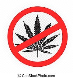 cannabis drug prohibition sign symbol