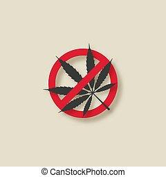 Cannabis marijuana leaf stop sign