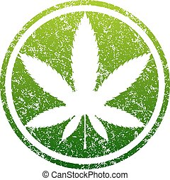 Cannabis or marijuana green leaf grunge design inscribed in a circle, template for vector rubber stamp.
