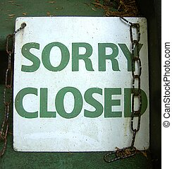 Closed Sign - Old and out of use closed sign