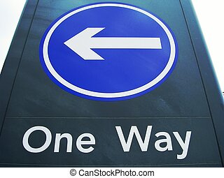 One Way Sign - One way traffic sign.