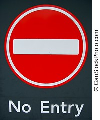 No Entry Sign - No entry sign.