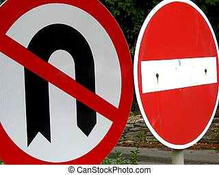 Traffic Signs - No U turns and no entry signs.