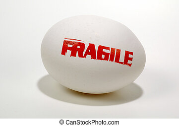 Fragile - Egg With Fragile Stamped on It.