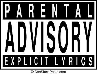 Parental advisory explicit lyrics sign