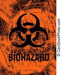 Biohazard Grunge - A biohazard warning sign in grunge style.