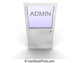 Door to Admin - 3d rendered image of a door to administrator...