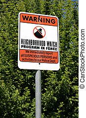 """neighborhood watch - """"neighborhood watch"""" sign, serving as a..."""