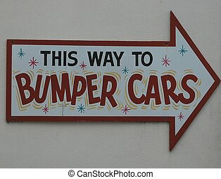 Bumper Car Sign - Photographed at local amusement park