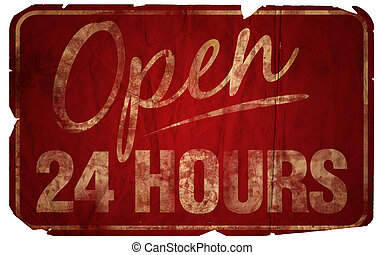 Open 24 Hours Aged - Aged Open 24 Hours sign.