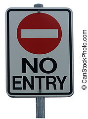 Sign - no entry - No enrty sign isolated
