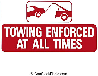 Towing Enforced - Isolated towing zone sign, fill colored