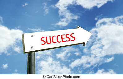 "Street Sign - a photo of a street sign with a ""success""..."