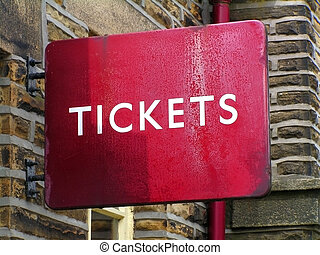 Ticket sign - A Tickets sign at a railway station