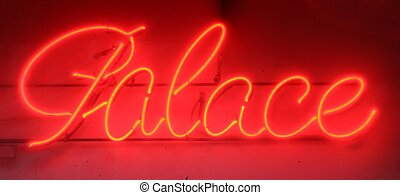 neon sign palace - A red neon sign saying palace