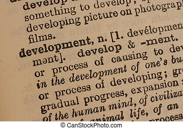 Development - The definition of development in an old...