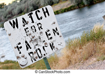 watch for fallen rock... and bullets.
