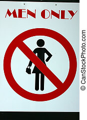 Men Only 01 - A 'Men Only' sign indicating no women are...