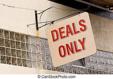 Deals Only - Photo of a sign for deals only