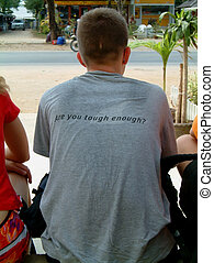 "R U tough enough? - man sitting with a t-shirt ""are you..."