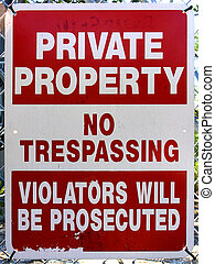 "No Trespassing Sign - Red and white sign reading ""Private..."