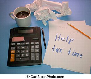 tax time finances - coffee calculator pen pencil and paper...