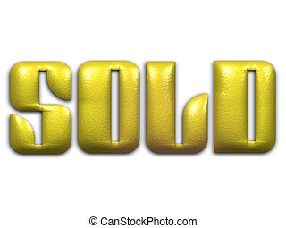 "Sold - The word ""Sold\"" in yellow beveled text on white..."