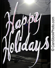 Happy Holidays - Sign on local business wishing holiday good...