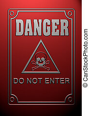 Danger symbol - Do not enter!