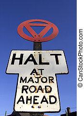 Halt at major road sign