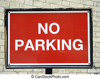 No parking - Sign in London street