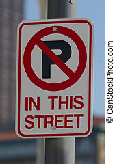No Parking - Closeup of No Parking Sign