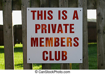 Private Members Club - Private members club sign