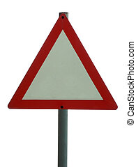 Blank sign- triangle - A triangular road sign left blank to...