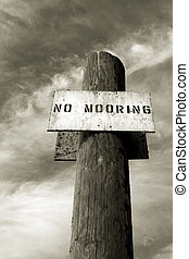No Mooring 3 - Photo of a No Mooring sign at the Yacht Club...