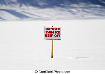 Thin Ice - A warning sign - thin ice