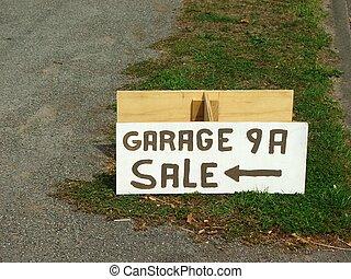 Garage sale today - Sign concerning a garage sale