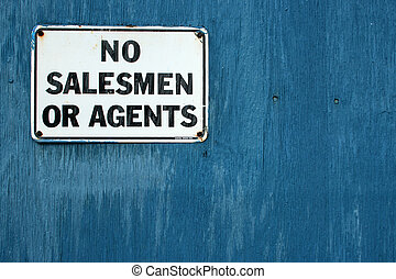 "No Salesmen 2 - A ""No Salesmen\"" sign on a weathered blue..."