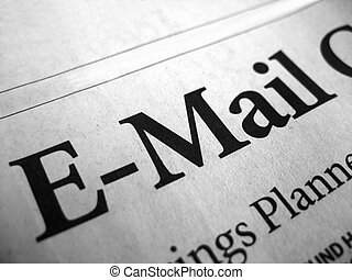 """E-Mail - The word \\\""""e-mail\\\"""" isolated from a newspaper..."""