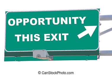 Opportunity Exit - Exit sign concepts opportunity this exit...