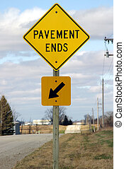 Pavement Ends Sign - Iowa rural road, only usable when dry...