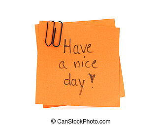two post-it notes with handwritten HAVE A NICE DAY on them
