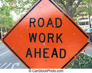 Road work sign - Orange road work sign