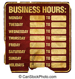 Business Hours Degraded - Business Hours sign degraded blank...