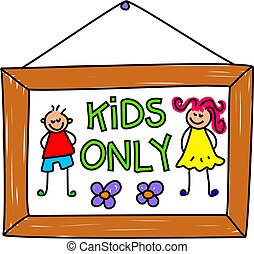 kids sign - kids only sign - toddler art series